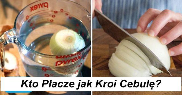 Jak pokroić cebulę BEZ płaczu – Mam na to sposób